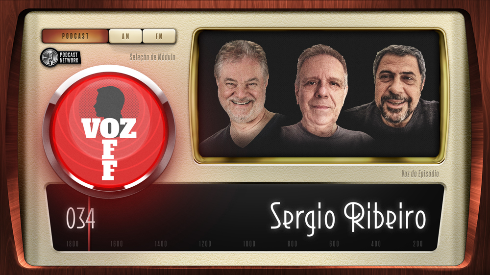 VOZ OFF 034 – Sergio Ribeiro