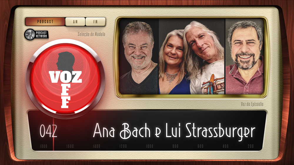 VOZ OFF 042 – Ana Bach e Lui Strassburger