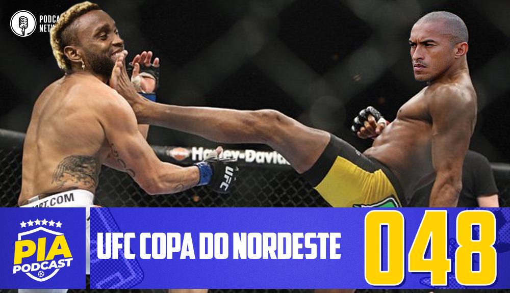 Pod Isso, Arnaldo? #048 – UFC Copa do Nordeste