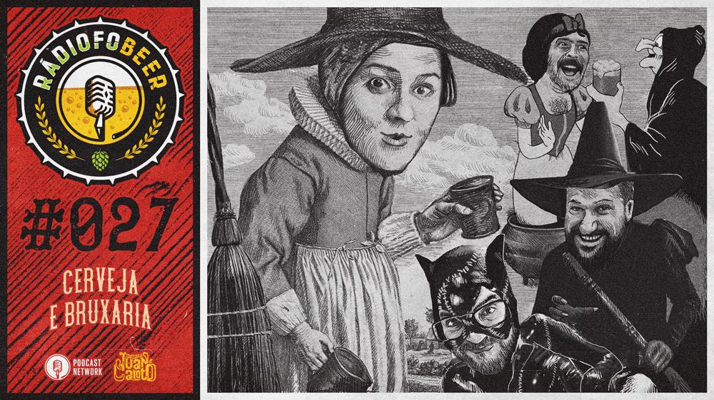 RádiofoBeer #027 – Cerveja e bruxaria
