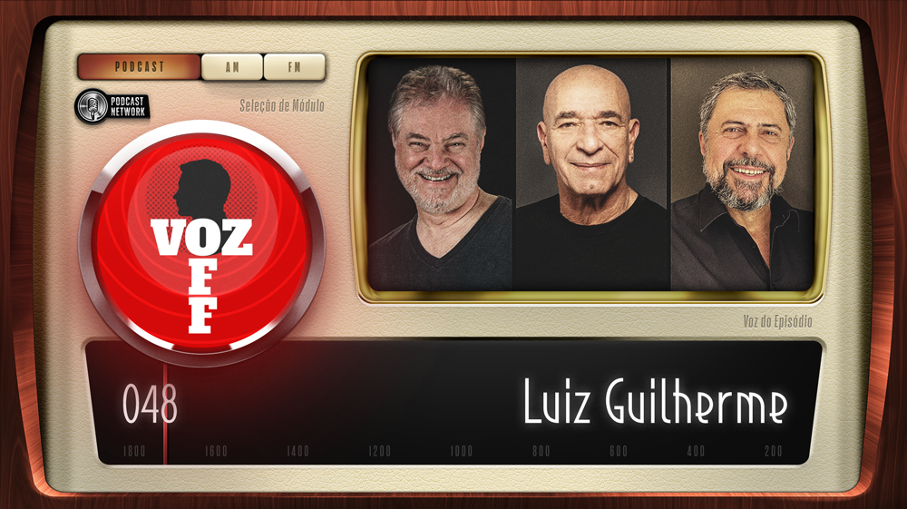VOZ OFF 048 – Luiz Guilherme
