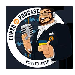 Curso de POdcast com Leo Lopes